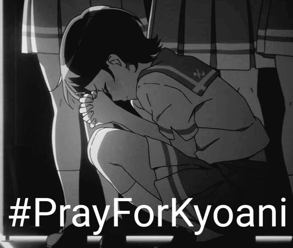 # Pray for Kyoani